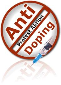 Anti Doping - Protest Aktion